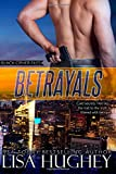 Betrayals (Black Cipher Files #2): Black Cipher Files (Volume 2)