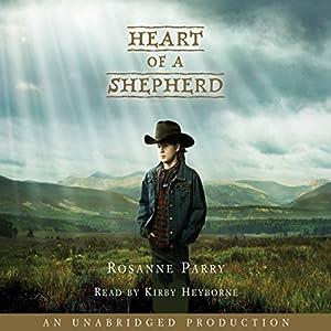 Heart of a Shepherd Audiobook