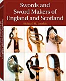 img - for Swords And Sword Makers Of England And Scotland book / textbook / text book