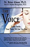 img - for The Voice: Listen Inside...Your Truth Will Set You Free book / textbook / text book