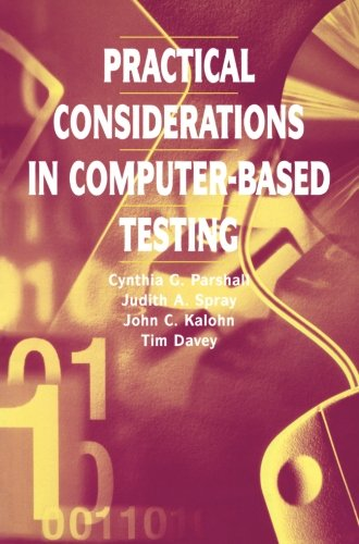 Practical Considerations in Computer-Based Testing (Statistics for Social and Behavioral Sciences) PDF