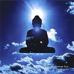 Healing Meditation Five