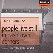 People Still Live in Cashtown Corners | [Tony Burgess]