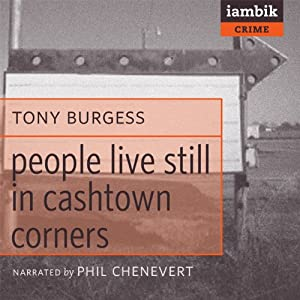 People Still Live in Cashtown Corners | [Tony Burgess]