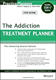 img - for The Addiction Treatment Planner: Includes DSM-5 Updates book / textbook / text book