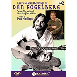Learn To Play The Songs Of Dan Fogelberg DVD#2