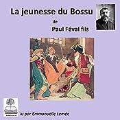 La jeunesse du Bossu (Le Bossu 1) | Paul Féval