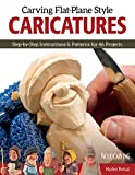 img - for Carving Flat-Plane Style Caricatures book / textbook / text book