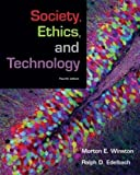 img - for Society, Ethics, and Technology (4th, Fourth Edition) - By Winston & Edelbach book / textbook / text book