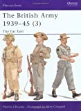 The British Army 1939-45 (3): The Far East (Men-at-Arms)