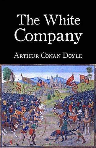Arthur Conan Doyle - The White Company (Annotated)