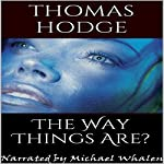 The Way Things Are? | Thomas Hodge