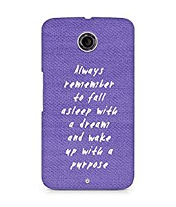 AMEZ always remember to fall asleep with a dream Back Cover For Motorola Nexus 6
