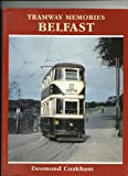 Tramway Memories - Belfast (0711031010) by Collins, Paul