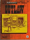 Outlaw (A Genre Book for Rolemaster and Spacemaster) (1558061479) by Matt Forbeck