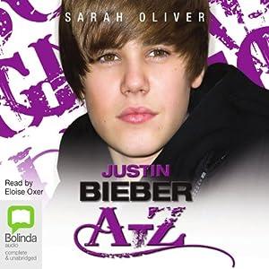 Justin Bieber A-Z Audiobook