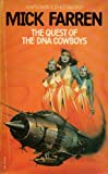 The Quest of the DNA Cowboys (0583124488) by Farren, Mick