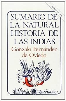 Sumario de la natural historia de las indias Biblioteca