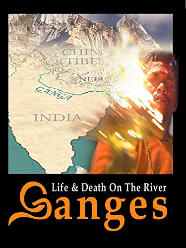 Life and Death on the River Ganges on Amazon Prime Video UK