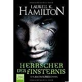 """Herrscher der Finsternis: Ein Anita Blake Romanvon """"Laurell K. Hamilton"""""""