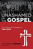 img - for Unashamed of the Gospel book / textbook / text book
