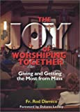 img - for The Joy of Worshiping Together by Rod Damico (2002-03-02) book / textbook / text book