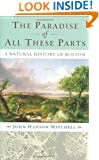 The Paradise of All These Parts: A Natural History of Boston