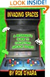 Invading Spaces: A Beginner's Guide t...