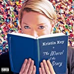 The Moral of the Story | Kristin Key