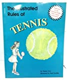 img - for The Illustrated Rules of Tennis by Wanda Tym (1995-04-01) book / textbook / text book