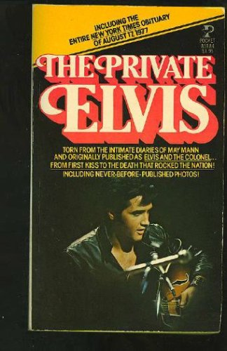 Private Elvis, May Mann