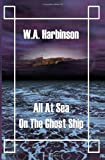 img - for All at Sea on the Ghost Ship book / textbook / text book