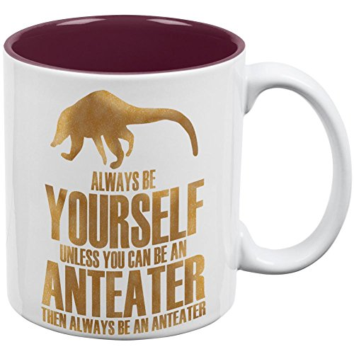 Always Be Yourself Anteater All Over Coffee Mug White-Maroon Standard One Size