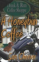 Hot Sale A Honeybun and Coffee: Honeybun Hunks Series: Book 1