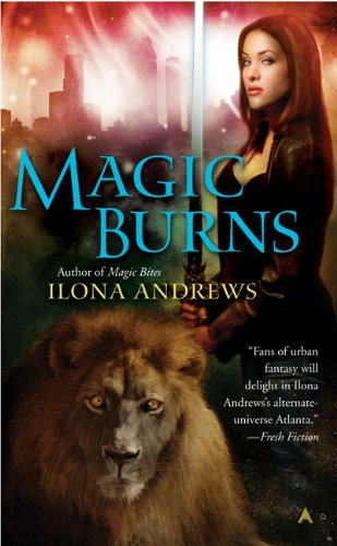 Magic Burns (Kate Daniels Novels)