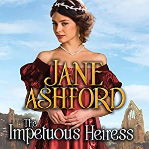 The Impetuous Heiress Audiobook