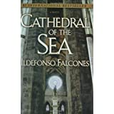Cathedral of the Sea ~ Ildefonso Falcones