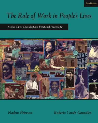 The Role of Work in People's Lives: Applied Career...