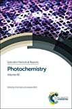 Photochemistry: Volume 42 (Specialist Periodical Reports)