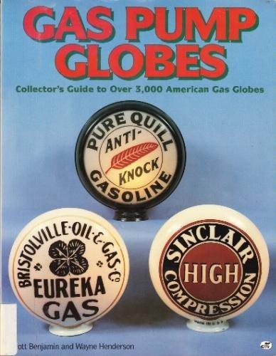Antique Gas Pump Globes Collector Information