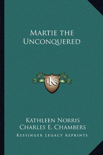 Martie the Unconquered