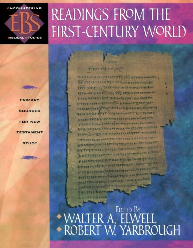 Readings from the First-Century World: Primary Sources...