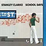 School Days by Clarke, Stanley [Music CD]