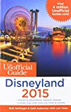 img - for The Unofficial Guide to Disneyland 2015 book / textbook / text book