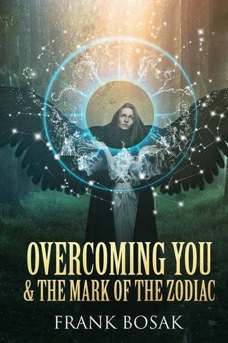 Overcoming You & The Mark of The Zodiac