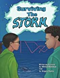 img - for Surviving The Storm: The story of how a family survives Hurricane Sandy by using skills from past generations. book / textbook / text book