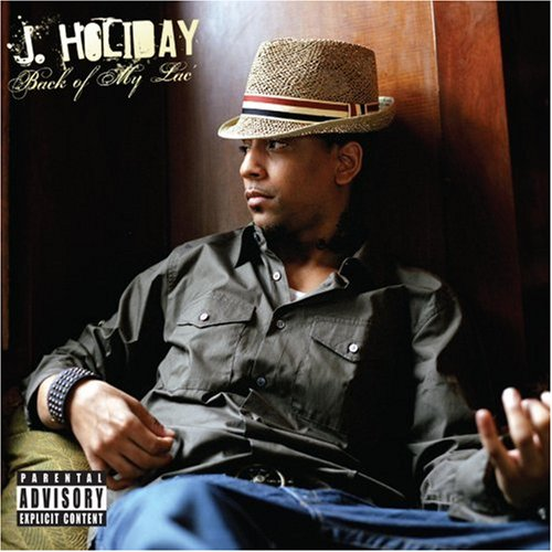 J. Holiday - Back of My Lac