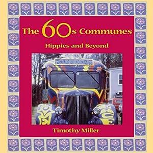 The 60s Communes Audiobook