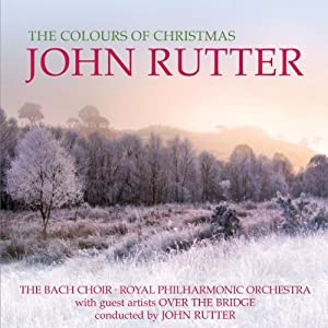 John Rutter - The Colours Of Christmas from Decca (UMO)