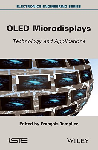 Oled Microdisplays: Technology And Applications (Electronics Engineering)